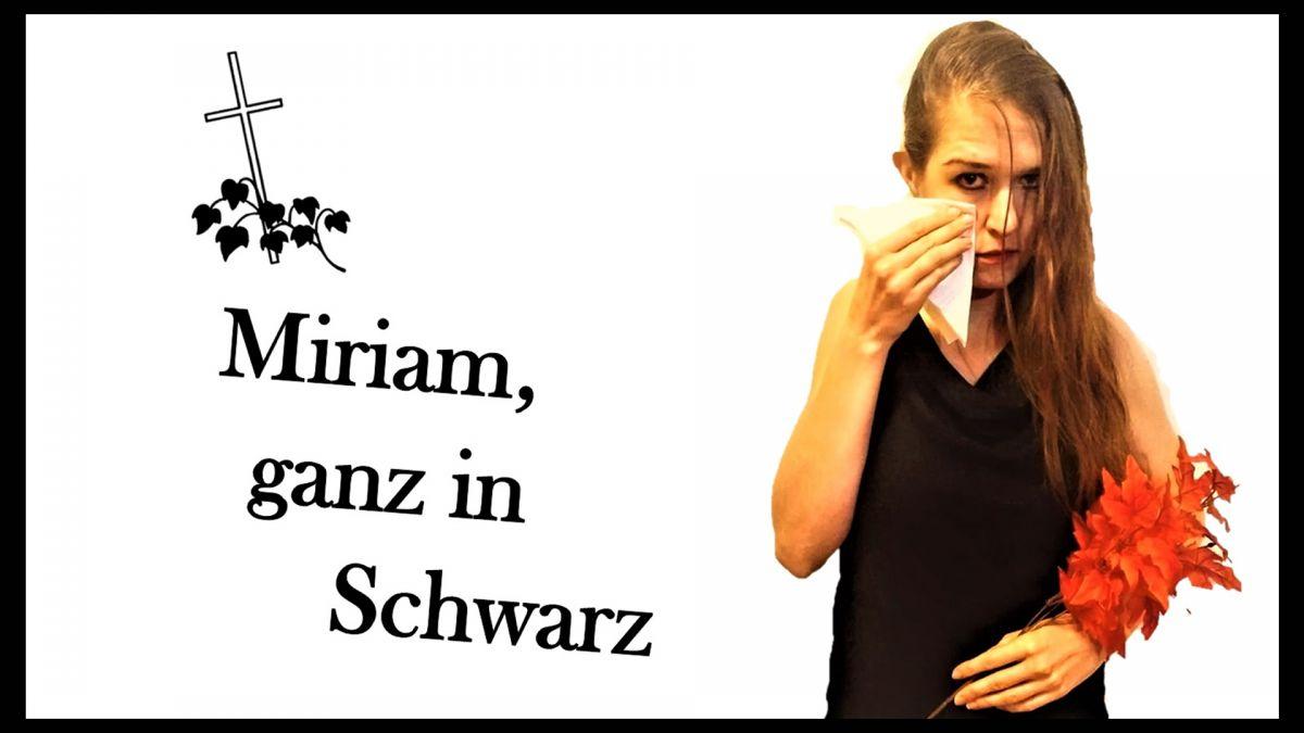 Miriam, ganz in Schwarz